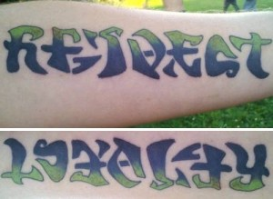 "Ambigram Tattoo ""Respect and Loyalty""."